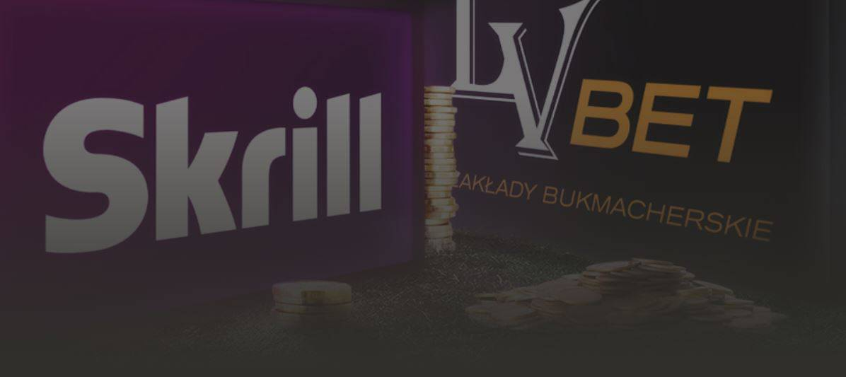 Skrill w LV BET. 5000 PLN do wygrania!