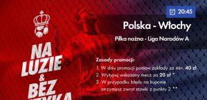 Mecz z Włochami ze zwrotem 20 PLN w Milenium!