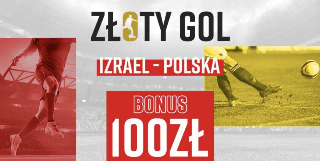 Betclic płaci 100 PLN za gola w meczu Izrael - Polska!